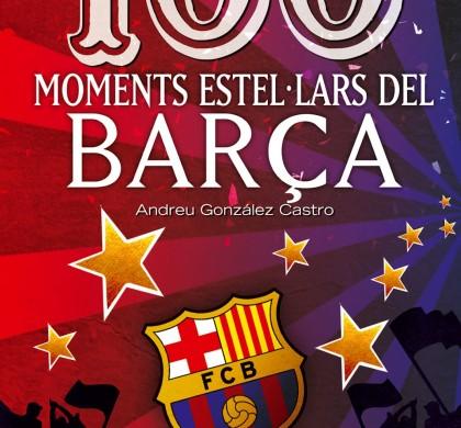 100 moments estel·lars del Barça.