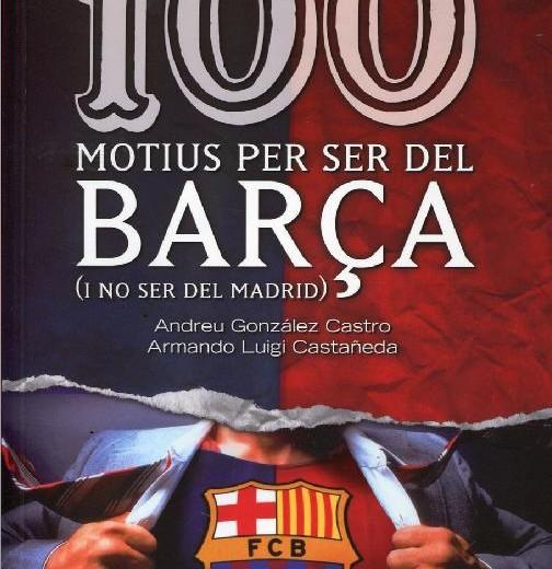 100 motius per ser del Barça.