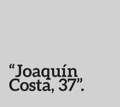 """""""Joaquín Costa, 37""""."""