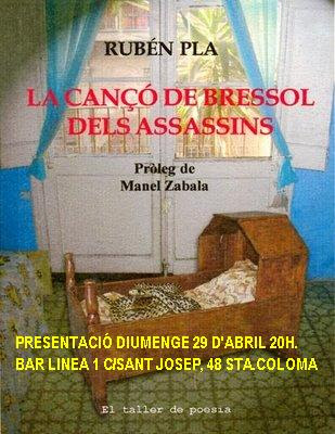 Esmena a la totalitat: 'La cançó de bressol dels assassins', de Rubén Pla