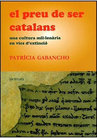 'El preu de ser catalans', de Patrícia Gabancho
