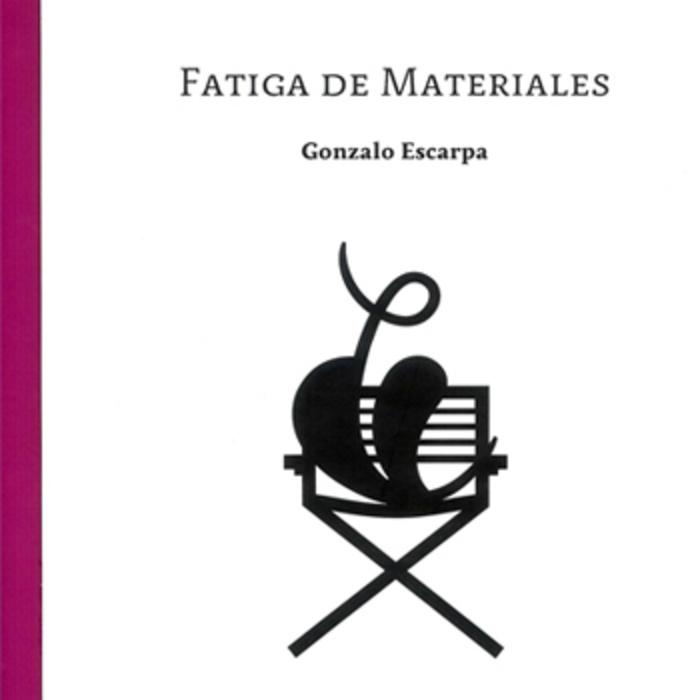 'Fatiga de materiales', el (falso) debut de Gonzalo Escarpa